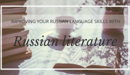 Improve Your Russian Skills by Reading Russian Prose