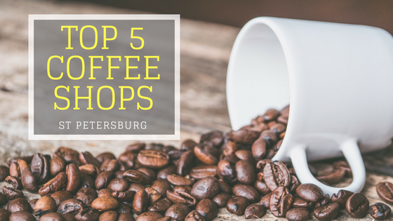 Top 5 Coffee Shops in St Petersburg