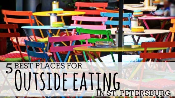 5 Best Outside Eateries in St. Petersburg