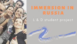 """Immersion in Russia"": a L & D student starts a travel & language project"